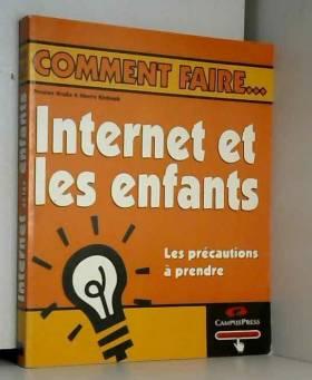 Internet et les enfants,...