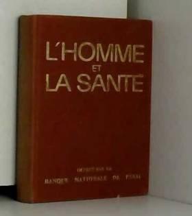 Kister René - L'homme et la sante