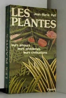 Les Plantes. Leurs amours -...