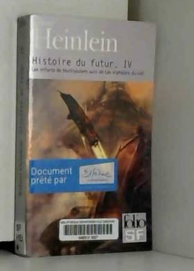 Histoire du futur (Tome...