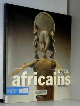 Objets africains : Vie...