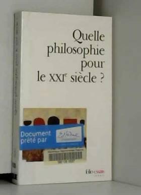 Quelle philosophie pour le...