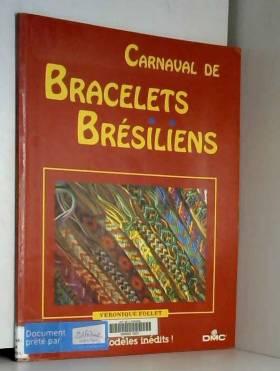Carnaval de bracelets...