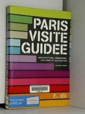 Paris visite guidée :...