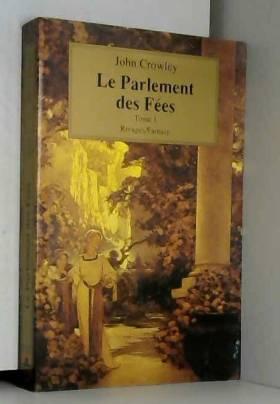 Le Parlement des fées, Tome...