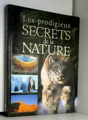 Les Prodigieux Secrets de...
