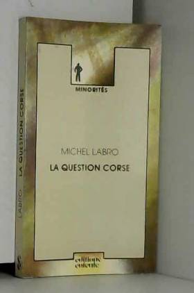Michel Labro - La Question corse