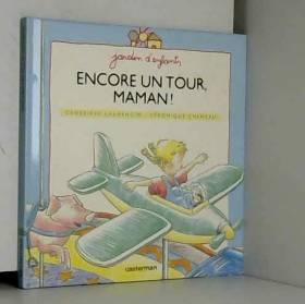 Laurencin et Cheneau - Encore un tour, Maman !