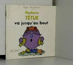 Roger Hargreaves - Madame Têtue va jusqu'au bout