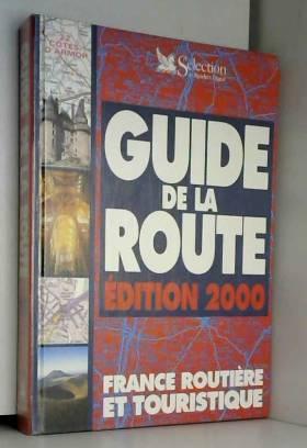 Guide de la route 2000 : la...