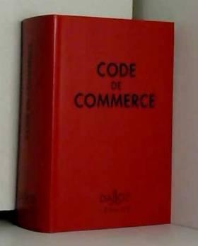 Collectif - Code de commerce : 1994-199