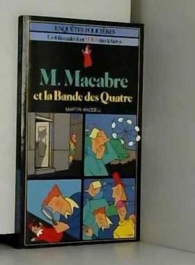 M. Macabre et la Bande des...