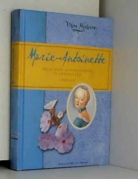 Marie-Antoinette: Princesse...