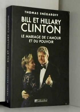 Bill et Hillary Clinton :...