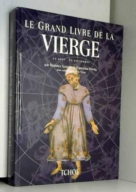 Le Grand Livre de la vierge...