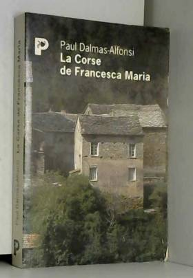 La Corse de Francesca Maria