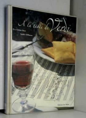 A la table de Verdi. La...