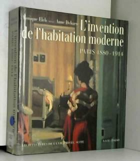 L'INVENTION DE L'HABITATION...
