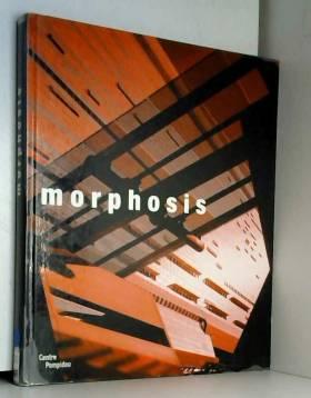 Morphosis : Continuities of...