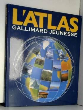 L'atlas Gallimard jeunesse...