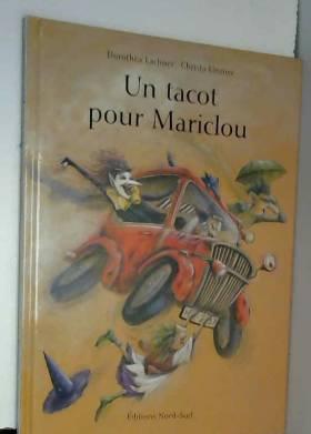 Un tacot pour Mariclou