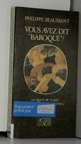 """Vous avez dit """"baroque"""""""