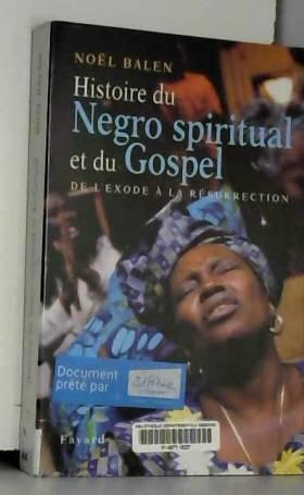 Le Gospel et le negro...