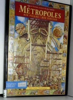 Métropoles : Dix villes,...