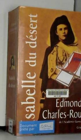 Isabelle du désert, suivi...