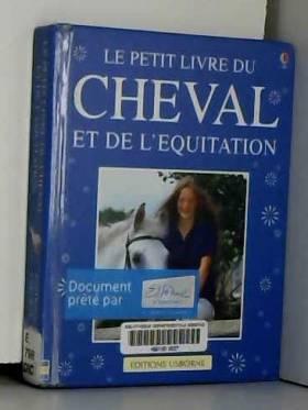 Le petit livre du cheval :...