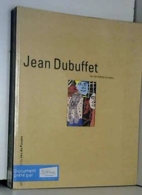 Jean Dubuffet : Les...