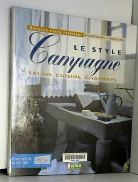 Le style campagne : Salon,...