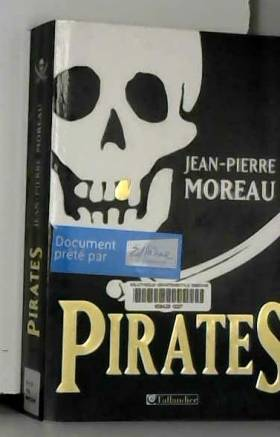 Pirates : Flibustes et...