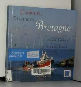 C. Rannou - Couleurs, nuances, Bretagne