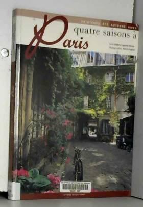 Valérie Lagarde et Hervé Hughes - Quatre saisons à Paris