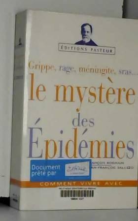 Le mystère des épidémies
