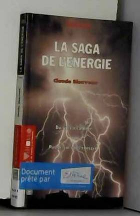 Claude Bienvenu - La saga de l'énergie