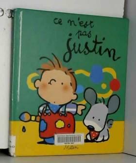 Justin : Ce n'est pas Justin