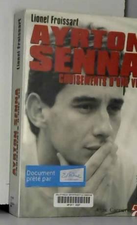 Ayrton Senna : Croisements...