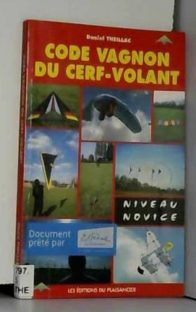 Code Vagnon du cerf-volant...