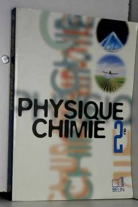 PHYSIQUE CHIMIE 2NDE....