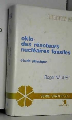 Oklo : Des réacteurs...