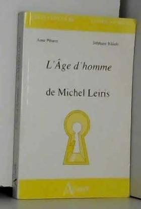 Anne Pibarot et Stéphane Bikialo - L'Age d'homme de Michel Leiris