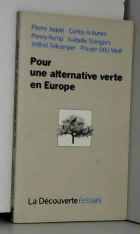 Pierre Juquin - Pour une alternative verte en Europe