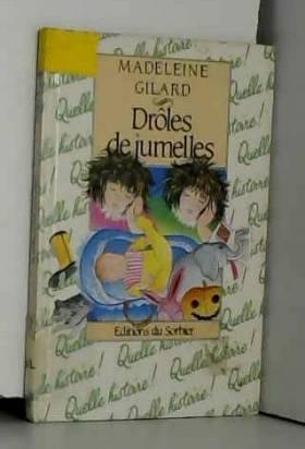 Madeleine Gilard - Drôles de jumelles
