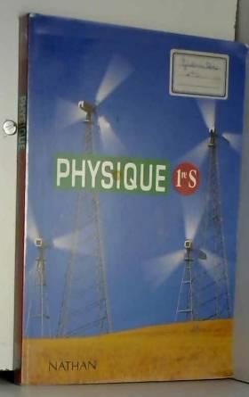 PHYSIQUE 1ERE S. Programme 1994