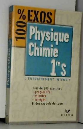 Physique-Chimie 1re S - 100...
