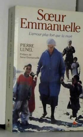 Pierre Lunel - Soeur Emmanuelle