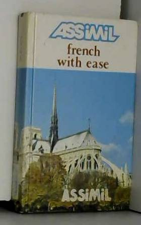 Anthony Bulger - French with Ease (Assimil Method Books) by Bulger, Anthony, Belin, J. L., Assimil (1999) Paperback