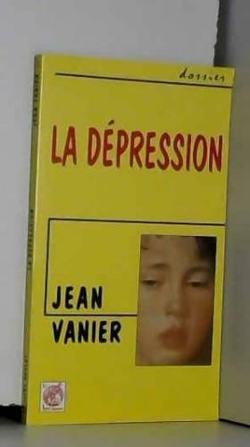 Jean Vanier - La dépression